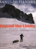 Portada de BEYOND THE LIMITS: THE LESSONS LEARNED FROM A LIFETIME'S ADVENTURES BY RANULPH FIENNES NEW EDITION (2003)