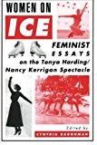 Portada de WOMEN ON ICE: FEMINIST RESPONSES TO THE TONYA HARDING/NANCY KERRIGAN SPECTACLE (1995-10-19)