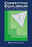 Portada de COMPETITIVE EQUILIBRIUM: THEORY AND APPLICATIONS BY BRYAN ELLICKSON (1994-01-28)