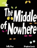 Portada de RIGBY STAR GUIDED LIME LEVEL: THE MIDDLE OF NOWHERE (6 PACK) FRAMEWORK EDITION BY SALLY PRUE (27-APR-2007) PAPERBACK