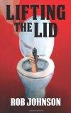 Portada de LIFTING THE LID - A COMEDY THRILLER BY JOHNSON, ROB (2013) PAPERBACK