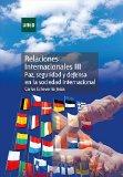 Portada de RELACIONES INTERNACIONALES III. PAZ, SEGURIDAD Y DEFENSA EN LA SOCIEDAD INTERNACIONAL