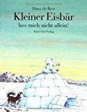 Portada de KLEIN EISBAR LAS MICH (LIT POL HUSK (GERMAN EDITION) BY HANS DE BEER (1999-09-01)