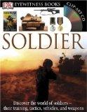 Portada de SOLDIER (DK EYEWITNESS BOOKS)