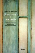 Portada de UNO MISMO Y LOS OTROS: DE LAS EXPERIENCIAS EXISTENCIALES A LA INTERCULTURALIDAD