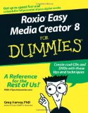 Portada de ROXIO EASY MEDIA CREATOR 8 FOR DUMMIES (FOR DUMMIES (COMPUTERS))