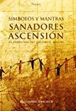 Portada de SIMBOLOS Y MANTRAS SANADORES PARA LA ASCENSION