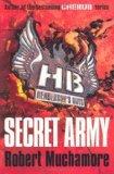 Portada de HENDERSON`S BOYS: SECRET ARMY BY MUCHAMORE, ROBERT (2010) PAPERBACK