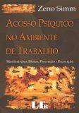 Portada de ACOSSO PSIQUICO NO AMBIENTE DE TRABALHO. MANIFESTACOES, EFEITOS, PREVENÇÃO E REPARAÇÃO (EM PORTUGUESE DO BRASIL)