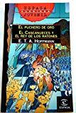 Portada de EL PUCHERO DE ORO; EL CASCANUECES Y EL REY DE LOS RATONES