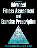 Portada de BY VIVIAN HEYWARD ADVANCED FITNESS ASSESSMENT AND EXERCISE PRESCRIPTION-7TH EDITION WITH ONLINE VIDEO (7TH EDITION)