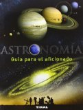 Portada de ASTRONOMIA: GUIA PARA EL AFICIONADO