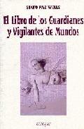 Portada de EL LIBRO DE LOS GUARDIANES Y VIGILANTES DE MUNDOS