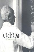 Portada de OCHOA Y LA CIENCIA EN ESPAÑA
