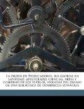 Portada de LA ORDEN DE PREDICADORES, SUS GLORIAS EN SANTIDAD, APOSTOLADO, CIENCIAS, ARTES Y GOBIERNO DE LOS PUEBLOS, SEGUIDAS DEL ENSAYO DE UNA BIBLIOTECA DE DOMINICOS ESPA OLES