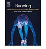Portada de [(RUNNING: BIOMECHANICS AND EXERCISE PHYSIOLOGY IN PRACTICE)] [AUTHOR: FRANS BOSCH] PUBLISHED ON (NOVEMBER, 2004)