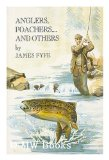 Portada de ANGLERS, POACHERS - AND OTHERS / BY JAMES FYFE ; ILLUSTRATED BY IAN REED