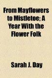 Portada de FROM MAYFLOWERS TO MISTLETOE; A YEAR WIT