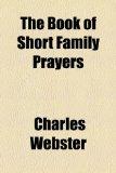 Portada de THE BOOK OF SHORT FAMILY PRAYERS