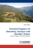 Portada de SELECTED CHAPTERS OF GEOMETRY, ANALYSIS AND NUMBER THEORY: CLASSICAL TOPICS IN NEW PERSPECTIVES