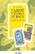 Portada de TAROT Y FLORES DE BACH : UN REVOLUCIONARIO METODO TERAPEUTICO