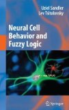 Portada de NEURAL CELL BEHAVIOR AND FUZZY LOGIC: THE BEING OF NEURAL CELLS AND MATHEMATICS OF FEELING