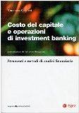 Portada de COSTO DEL CAPITALE E OPERAZIONI DI INVESTMENT BANKING. STRUMENTI E METODI DI ANALISI FINANZIARIA (IMPRESA & PROFESSION. FINANZA E MERCATI)