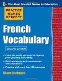 Portada de PRACTICE MAKE PERFECT FRENCH VOCABULARY (PRACTICE MAKES PERFECT SERIES)