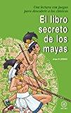 Portada de LIBRO SECRETO DE LOS MAYAS, EL (PARA DESCUBRIR CLASICOS)