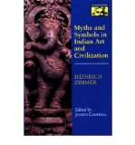 Portada de [( MYTHS AND SYMBOLS IN INDIAN ART AND CIVILIZATION )] [BY: HEINRICH ZIMMER] [MAY-1972]