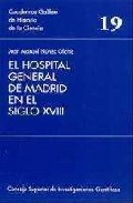 Portada de EL HOSPITAL GENERAL DE MADRID EN EL SIGLO XVIII: ACTIVIDAD MEDICO -QUIRURGICA