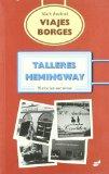Portada de VIAJES BORGES: TALLERES HEMINGWAY