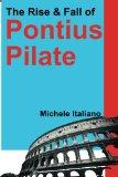 Portada de THE RISE & FALL OF PONTIUS PILATE