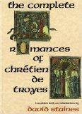 Portada de THE COMPLETE ROMANCES OF CHRETIEN DE TROYES BY UNKNOWN UNKNOWN EDITION [PAPERBACK(1991)]