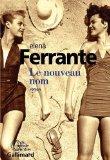 Portada de AMIE PRODIGIEUSE (L') T.02 : LE NOUVEAU NOM BY ELENA FERRANTE