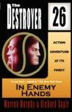 Portada de IN ENEMY HANDS (THE DESTROYER #26)