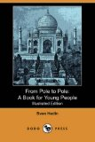 Portada de FROM POLE TO POLE: A BOOK FOR YOUNG PEOPLE (ILLUSTRATED EDITION) (DODO PRESS)