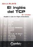 Portada de EL INGLÈS DEL TCP : ENGLISH IN USE FOR FLIGHT ATTENDANTS