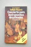 Portada de CONCIERTO PARA INSTRUMENTOS DESAFINADOS (17ª ED.)