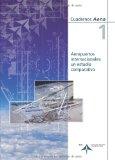 Portada de AEROPUERTOS INTERNACIONALES: UN ESTUDIO COMPARATIVO (CUADERNOS AENA 1)