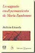 Portada de LO SAGRADO EN EL PENSAMIENTO DE MARIA ZAMBRANO