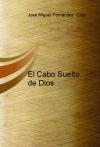 Portada de EL CABO SUELTO DE DIOS