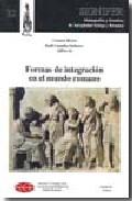 Portada de FORMAS DE INTEGRACION EN EL MUNDO ROMANO
