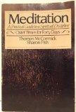 Portada de MEDITATION: A PRACTICAL GUIDE TO A SPIRITUAL DISCIPLINE : QUIET TIMES FOR FORTY DAYS