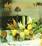 Portada de DECORACION CON FRUTAS Y VERDURAS