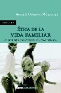 Portada de ETICA DE LA VIDA FAMILIAR: CLAVES PARA UNA CIUDADANIA COMUNITARIA