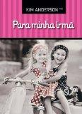 Portada de PARA MINHA IRMA (EM PORTUGUESE DO BRASIL)
