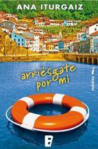 Portada de ARRIÉSGATE POR MÍ (EBOOK)