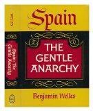 Portada de SPAIN; THE GENTLE ANARCHY