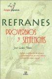 REFRANES, PROVERBIOS Y SENTENCIAS